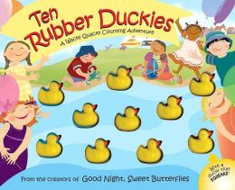 Ten Rubber Duckies: A Wacky Quacky Counting Adventure