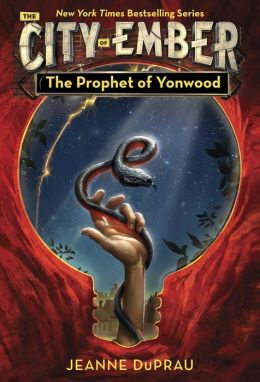 The Prophet of Yonwood (Books of Ember Series #3)