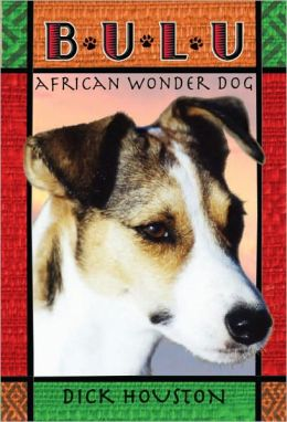Bulu: African Wonder Dog