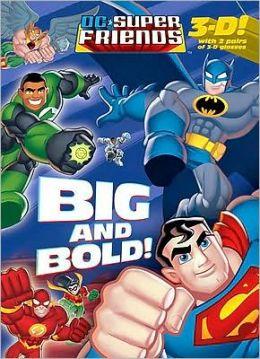 Big and Bold!
