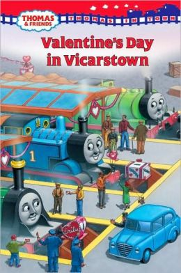 Valentine's Day in Vicarstown (Thomas and Friends: Thomas In Town Series)