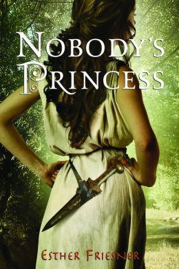 Nobody's Princess (Princesses of Myth Series)