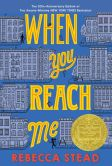 Book Cover Image. Title: When You Reach Me, Author: Rebecca Stead