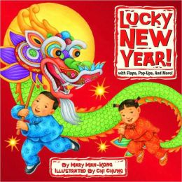 Lucky New Year!: With Flaps, Pop-Ups, and More!