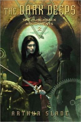 The Dark Deeps (The Hunchback Assignments Series #2)