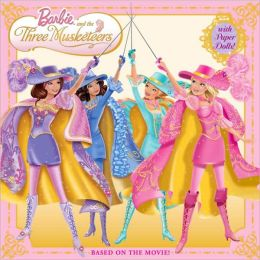 Barbie and the Three Musketeers (Barbie Series)
