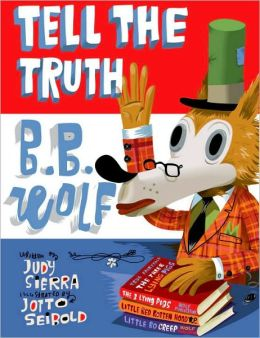 Tell the Truth, B.B. Wolf