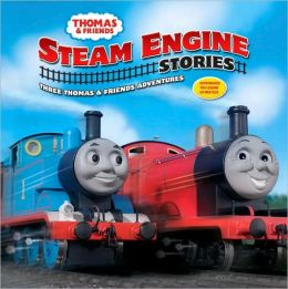 Steam Engine Stories (Thomas the Tank Engine and Friends Series)
