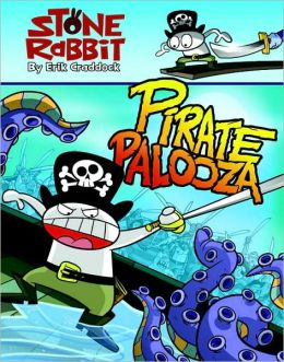Pirate Palooza (Stone Rabbit Series #2)