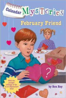 February Friend (Calendar Mysteries Series #2)