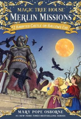 Haunted Castle on Hallow's Eve (Magic Tree House Series #30)