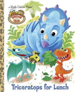 Triceratops for Lunch (Dinosaur Train Series)