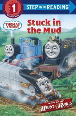 Stuck in the Mud (Thomas the Tank Engine and Friends Series)