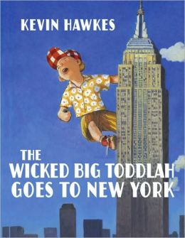 The Wicked Big Toddlah Goes To New York
