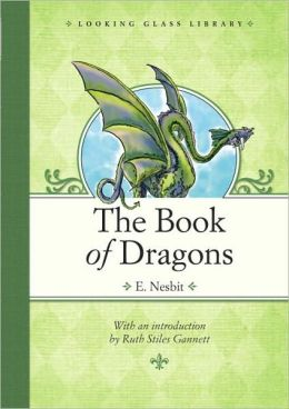 The Book of Dragons (Looking Glass Library Series)