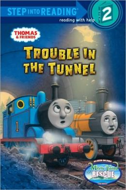 Trouble in the Tunnel (Thomas and Friends Step into Reading Series)