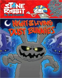Night of the Living Dust Bunnies (Stone Rabbit Series #6)