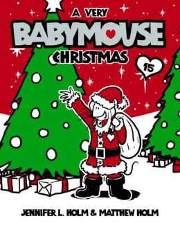 A Very Babymouse Christmas (Babymouse Series #15)
