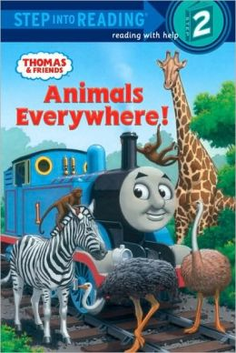 Animals Everywhere! (Thomas and Friends Step into Reading Series)