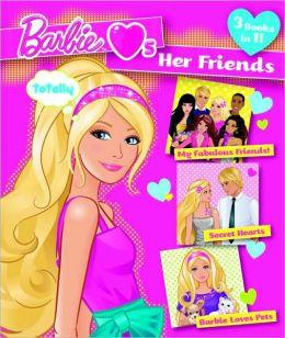 Barbie Loves Her Friends (Barbie Series)