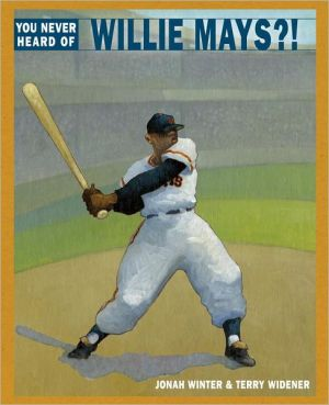You Never Heard of Willie Mays?!