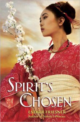 Spirit's Chosen (Princesses of Myth Series)
