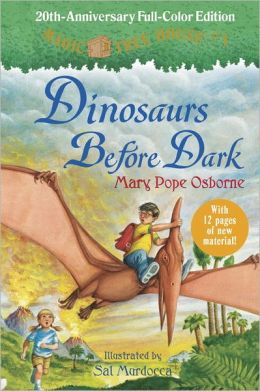 Dinosaurs Before Dark (Magic Tree House 20th Anniversary Edition)