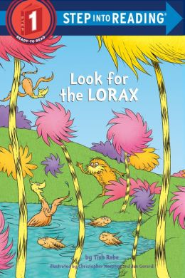 Look for the Lorax (Step into Reading Book Series: A Step 1 Book)