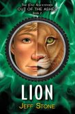 Book Cover Image. Title: Lion (Five Ancestors Out of the Ashes Series #2), Author: Jeff Stone