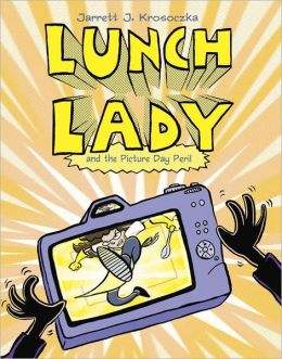 Lunch Lady and the Picture Day Peril (Lunch Lady Series #8)