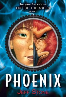 Phoenix (Five Ancestors Out of the Ashes Series #1)