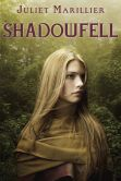 Book Cover Image. Title: Shadowfell, Author: Juliet Marillier