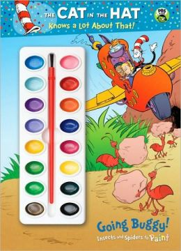 Going Buggy!: Insects and Spiders to Paint (The Cat in the Hat Knows a Lot About That Series)