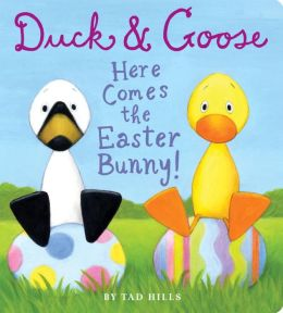 Duck and Goose, Here Comes the Easter Bunny!