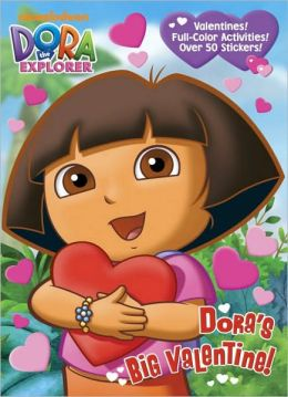 Dora's Big Valentine! (Dora the Explorer)