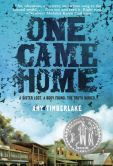 Book Cover Image. Title: One Came Home, Author: Amy Timberlake