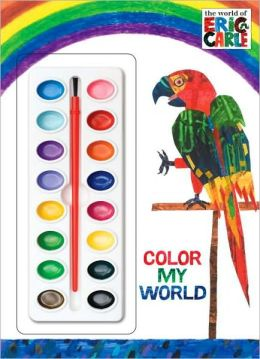 Color My World (The World of Eric Carle)