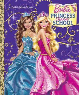 Princess Charm School (Barbie Series)