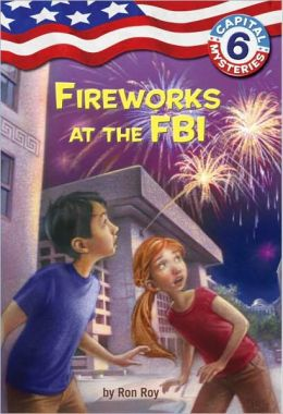 Fireworks at the FBI (Capital Mysteries Series #6)