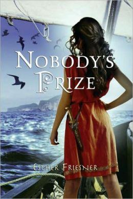 Nobody's Prize (Princesses of Myth Series)