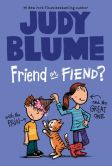 Book Cover Image. Title: Friend or Fiend? with the Pain and the Great One, Author: Judy Blume