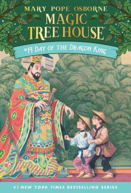 Day of the Dragon King (Magic Tree House Series #14)