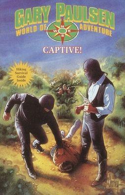 Captive! (World of Adventure Series)
