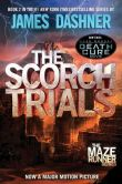 Book Cover Image. Title: The Scorch Trials (Maze Runner Series #2), Author: James Dashner