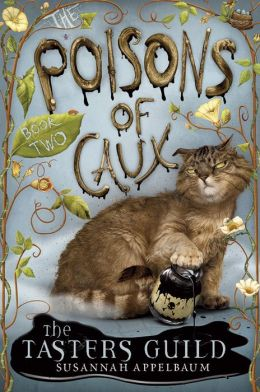 The Tasters Guild (The Poisons of Caux Series #2)