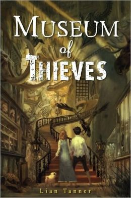Museum of Thieves (The Keepers Trilogy Series #1)