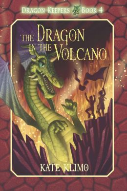 The Dragon in the Volcano (Dragon Keepers Series #4)