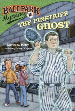 The Pinstripe Ghost (Ballpark Mysteries Series #2)