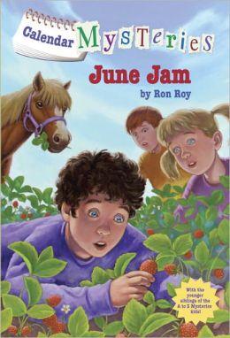 June Jam (Calendar Mysteries Series #6)