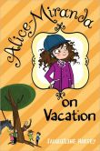 Book Cover Image. Title: Alice-Miranda on Vacation, Author: Jacqueline Harvey